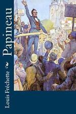 Papineau by Louis échette (2016, Paperback)
