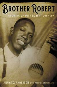 ROBERT JOHNSON New 2020 GROWING UP WITH... HARDCOVER BOOK