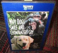 WHY DOGS SMILE & CHIMPANZEES CRY DVD, WITH SIGOURNEY WEAVER, MOODS OF ANIMALS