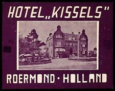 KISSELS Hotel old luggage label ROERMOND Holland Netherlands