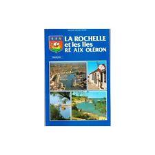 LA ROCHELLE les Iles RE AIX OLERON / DELAFOSSE illustré