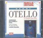 Giuseppe Verdi - Otello (Lorin Maazel) Cd Sigillato