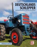Deutschlands Schlepper - Raritäten, Exoten und fast vergessene Traktormarken