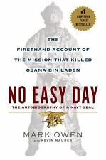 No Easy Day: The Firsthand Account Of The Mission That Killed Osama Bin Laden...