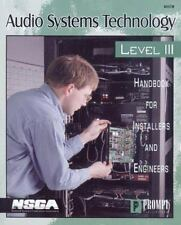 Audio Systems Technology Level III: Handbook For Installers and Engineers