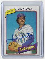 1980 BREWERS Jim Slaton signed card Topps #24 AUTO Autographed Milwaukee