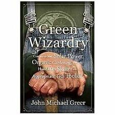 Green Wizardry : Conservation, Solar Power, Organic Gardening, and Other...