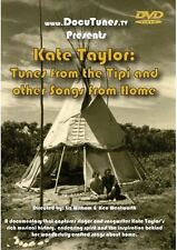 Kate Taylor: Tunes from the Tipi and Other Songs from Home DVD NEW