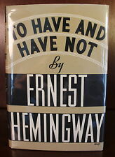 1937 To Have and Have Not  First Edition 1st Printing Ernest Hemingway
