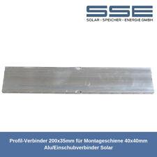 2x Profil-Verbinder 200x35mm für Montageschiene 40x40mm Einschubverbinder Solar