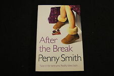 After the Break by Penny Smith (Paperback, 2009)
