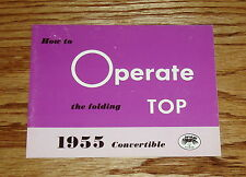 1955 Chevrolet Convertible Folding Top Operation Manual 55 Chevy