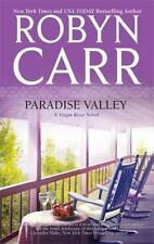 Paradise Valley by Robyn Carr *#7 Virgin River*  (2010, PB) Comb ship 25¢ ea adl