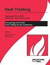 Heat Treating : Proceedings of the 23rd Heat Treating Society Conference, Septem