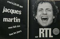 PUBLICITÉ DE PRESSE 1973 SUR RTL - JACQUES MARTIN VOUS FAIT RIRE TOUS LES JOURS