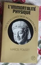 1971L'immortalité Physique Pouget ésotérisme Yoga spiritualité