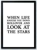 When Life Knocks You Down - Inspirational Quote Typography Print Poster v2