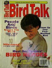 **BIRD TALK MAGAZINE Feb 99 Light for Parrot Stop Bad Language Hero Pet Birds