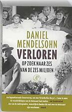 Verloren: op zoek naar zes van de zes miljoen by Mendelsohn, Daniel
