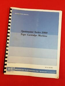 Broadcast Electronics : SPOTMASTER Series 3000 Cart Machine Instruction Manual