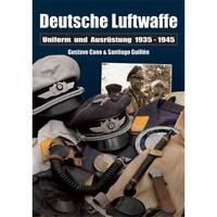 Deutsche Luftwaffe - Uniformen und Ausrüstung 1935 - 1945