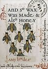 And So Wax Was Made & Also Honey, Paperback By Beeder, Amy, Brand New, Free S...