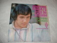 """ROBERTO CARLOS """" IO DISSI ADDIO - LA TUA GRANDE IMMAGINE """"   ITALY'69"""