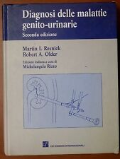 DIAGNOSI DELLE MALATTIE GENITO URINARIE Martin I Resnick Robert A Older M Rizzo