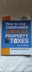 How To Use Companies To Reduce Property Taxes 2020-21
