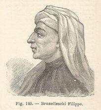 B1614 Filippo Brunelleschi - Incisione antica del 1924 - Engraving