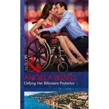 Defying Her Billionaire Protector Mills & Boon Modern Angela Bissell A11 LL326