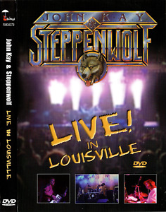 John Kay and Steppenwolf - Live In Louisville (DVD, 2004) Sookie, Rock Me,Pusher