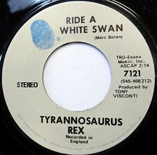 TYRANNOSAURUS REX 45 Ride With a Swan / Is It Love  T Rex MARC BOLAN Mint—  a866