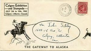 Calgary Stampede 1943 #8 cover with the Stampede PO & slogan cancel and label