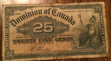 1900 DOMINION OF CANADA PAPER MONEY 25 CENTS 1900 PAPER BILL