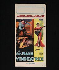 LA MANO VENDICATRICE locandina poster Murphy Ride Clear of Diablo Western AT99