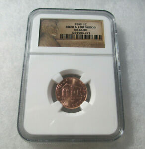 2009-P 1C Birth and Childhood NGC MS66 RD Lincoln NGC Certified #3292904-271