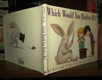 Steig, William &  Harry Bliss WHICH WOULD YOU RATHER BE?   1st Edition 3rd Print