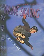 Extreme Sports: Inline Skating  (Extreme Sports), Steve Glidewell, Used; Good Bo
