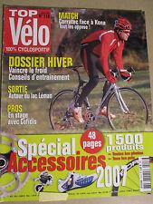 TOP VELO N°118: JANVIER 2007: DOSSIER HIVER - SPECIAL ACCESSOIRES -KONA CORRATEC