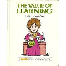 The Value of Learning: The Story of Marie Curie (Value Tale) by Ann D. Johnson