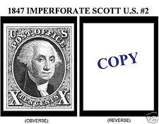 1847 10¢ IMPERFORATE U.S. SCOTT #2 REPRODUCTION