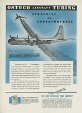 1948 OSTUCO Aircraft Tubing Ad Boeing B-50 & XB-47 Stratojet Superfortress