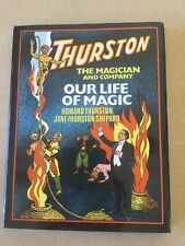 Our Life of Magic: Thurston The Magician and Company (Phil Temple)