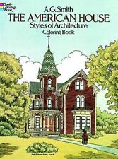 AG Smith  The American House Styles of Architecture Coloring Book