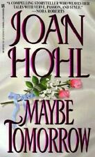 BUY 2 GET 1 FREE Maybe Tomorrow by Joan Hohl (1998, Paperback)