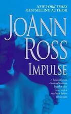 Impulse by JoAnn Ross (2006, HARDCOVER)