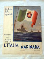 Rivista L'ITALIA MARINARA Anno XXXVI N° 5 Maggio 1935-XIII Lega Navale