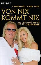Von nix kommt nix von Robert Geiss, Carmen Geiss und Andreas Hock (2013, Klappenbroschur)