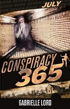 Conspiracy 365: July by Lord, Gabrielle